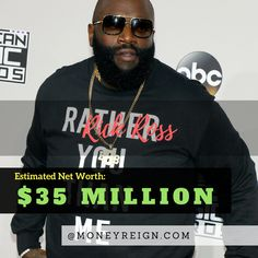 Rick Ross currently has a net worth of over $35 million, thanks to his experience and success in the world of music and entertainment.