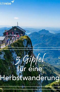 #Österreich ist ein echter Wandertraum! Nutze die schönsten #Herbst-Tage und besuche die schönsten #Gipfel des Landes