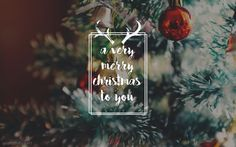 A Very Merry Christmas To You