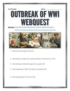 World War I Outbreak - Webquest with Key (Assassination of Franz Ferdinand) - This 4 page document contains a webquest and teachers key related to the basics of the Outbreak of World War I. It contains 15 questions from the history.com website. Your stud