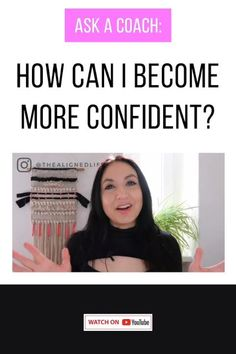 Want to be more confident? Or maybe you think you're just not BORN with confidence so you'll never get there. Fortunately, that's not the case. You CAN create more confidence FAST & in today's training, I'm sharing how. Watch on YouTube to start building your confidence NOW! | thealignedlife.co | personal growth, development, self coaching tools | #confidence