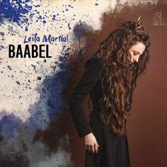 Leïla Martial - Baabel (2016)