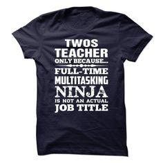 Proud Be A Twos Teacher - Shirt SKU: 70870863 (Teacher Tshirts)