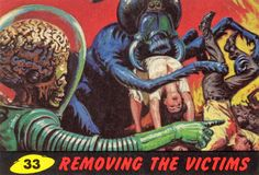 Mars Attacks! Trading Cards / #33 Removing the Victims