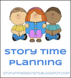 Story Time Secrets: Story Time Planning for librarians- series of steps and tips.