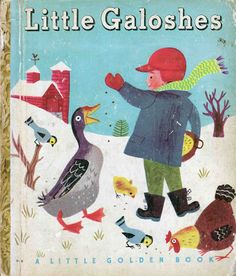 Vintage Kids' Books My Kid Loves: Little Galoshes