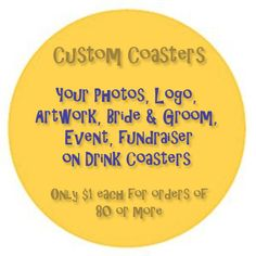 Custom coasters for your next event fundraiser by spreadblessings, $1.00 each