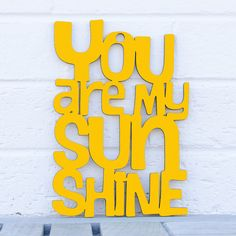 You are my Sunshine sign. My mom used to sing this to me all the time :) So cute for a nursery!