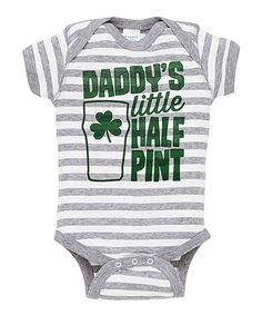 $12.99 marked down from $28! Gray Stripe 'Daddy's Little Half Pint' Bodysuit - Infant #infant #baby #halfpint #funny #saintpatricksday #stpattys #onesie #bodysuit #saying #zulily #shamrock #irish #zulilyfinds