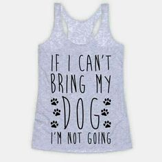 If I can't bring my dog, I'm not going #truth