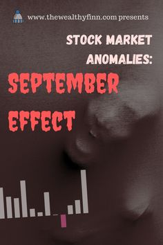 Investing, Stocks, Stock Market, Stock Market Anomalies, Anomaly, September effect, Profit