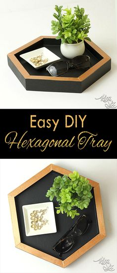 Easy DIY Hexagonal tray