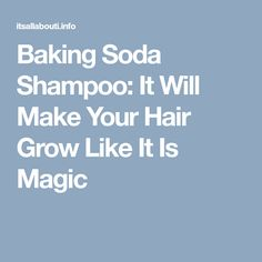 Baking Soda Shampoo this Will Make Your Hair Grow Like It Is Magic! Baking Soda Scrub, Baking Soda For Hair, Baking Soda Face, Baking Soda Shampoo, Make Hair Grow, Hair Color Techniques, Beauty Regimen, Beauty Tips, Beauty Hacks