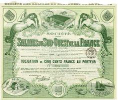 Société des Salines du Sud-Ouest de la France, Paris, 01 April 1919, 6 % Bond of 500 Francs, #269, 26.3 x 31.7 cm, green, white, horizontal fold, rest of coupons, picture of the factory, port and railway station of Urcuit, illustration of two mermaids.