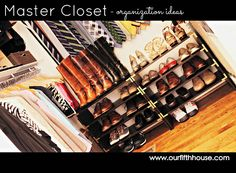 Our Fifth House: Master (Closet Organization Ideas)
