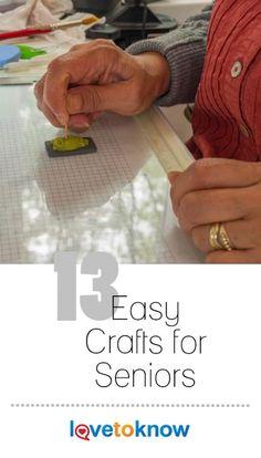 Easy Crafts for Seniors | LoveToKnow