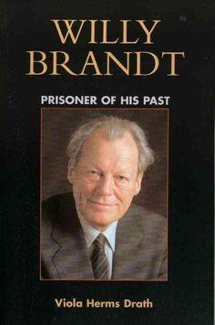 Willy Brandt: Prisoner of His Past
