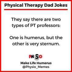 Physical Therapy Memes, Physical Therapist, Dad Jokes, Did You Know, Knowing You, Physics, Pta, Sayings, Arctic