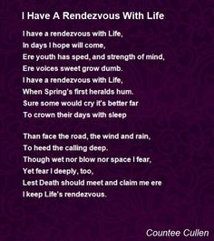 ¤ Poet Ponderings ¤ poetry, quotes & haiku - Countee Cullen | I Have A Rendezvous With Life