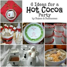 6 Ideas for a Hot Cocoa Party - Dukes & Duchesses I think this would be fun to do on christmas eve with nieces and adults (nephews too once their old enough)