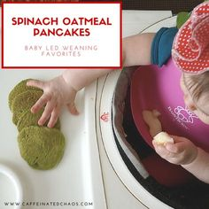 Have you tried Baby Led Weaning? These are my favorite spinach oatmeal pancakes for your baby.