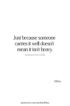 Also, just because it's heavy doesn't mean you can't learn to carry it well. The Lord never promised us an easy life. Quotable Quotes, True Quotes, Words Quotes, Motivational Quotes, Inspirational Quotes, Sayings, Worth It Quotes, Life Quotes Love, Great Quotes