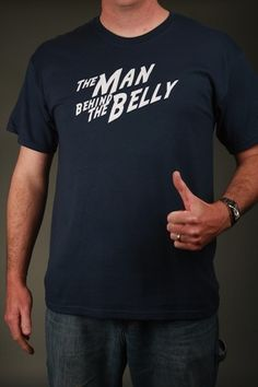 The+Man+Behind+The+Belly+-+Men's+Short+Sleeve+Shirt+[Men's+Shirt]+-+$16.00+:+Jellybean+Apparel,+Unique+Maternity+Clothes+for+the+Whole+Family!