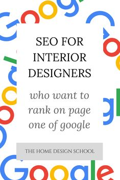 When you're trying to get more customers into your interior design business, it's vitally important that your website appears on page one of google.   But just how do you do that?  Learn these SEO strategies for interior designers.