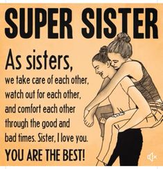 49 Best SISTER QUOTES images in 2019 | Sisters, Friends, Friendship