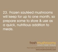 Frozen sauteed #mushrooms will keep for 1 month. #NationalMushroomMonth