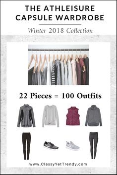 The ATHLEISURE Capsule Wardrobe: Winter 2018 Collection - Maximize your closet, get dressed quickly and get 100 outfits from only 22 clothes and shoes! IS YOUR CLOSET FULL OF CLOTHES, BUT YOU HAVE NOTHING TO WEAR? YOU NEED… THE ATHLEISURE CAPSULE WARDROBE E-BOOK: WINTER 2018 COLLECTION! A Complete Capsule Wardrobe Guide, With all…