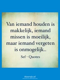 I mis you True Quotes, Qoutes, Sef Quotes, Dutch Phrases, Mom I Miss You, Tears In Heaven, Yoga Quotes, Verse, Tutorial