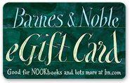 Barnes & Noble   e-gift card   any amount!