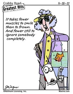 Maxine, you are too funny!