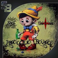 Bassthunder X Elek & Luke - Pinocchio Bounce (Original Mix ) by Your EDM's Collection on SoundCloud