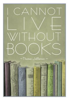 I Cannot Live Without Books Thomas Jefferson Poster bei AllPosters.de