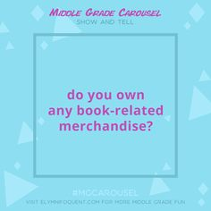 Your Bookish Question of the Day from #MGCarousel (elymnifoquent.com) | Created by Elza Kinde & CJ Kinde #amreading #middlegrade #mglit #mgbooks #bookblog #IReadMG