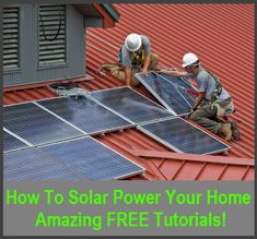 Tutorial: 1 How to Solar Power Your Home - On Grid vs Off Grid Tutorial: 2 How…