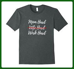 Mens Mom Hard Work Hard Funny Ex Wife Shirt  XL Dark Heather - Relatives and family shirts (*Amazon Partner-Link)