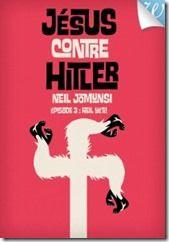 Jésus contre Hitler  Épisode 3 : Heil Yéti !