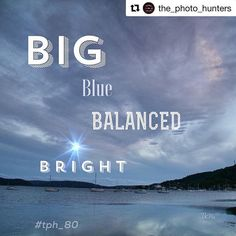 #Repost @the_photo_hunters with @get_repost     Reposting from @therese_lc   Hi photo hunters! Here is this weekend's @the_photo_hunters scavenger hunt list hosted by me @therese_lc    1. Big 2. Blue 3. Balanced 4. Bright    Everyone is welcome to join in...take a photo that you think represents each prompt post and tag each photo with #tph_80 and #tph_80_(your username) then post your completed grid by 6pm ET Monday 26th Feb.  Don't forget to tag me @therese_lc in your final grid...then I…