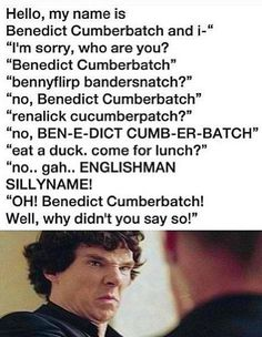 :D  #BenedictCumberbatch vs the silly names.
