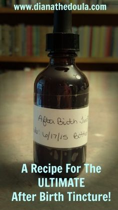 I wanted to have a tincture to help with the after pain contractions after my last birth. As we didn't have much money I decided to make it myself. After Birth, Lactation Consultant, Doula, I Decided, Health Education, Whiskey Bottle, Herbalism, Parenting, Medical
