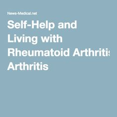 Self-Help and Living with Rheumatoid Arthritis