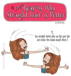 9 Reasons Straight Hair Is Better (Don't care if it's just for April Fool, because they're all true, and because having straight silky hair is just fabulously awesome!)