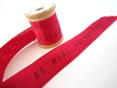 Be mine ribbon