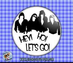 """The Ramones Hey Ho Lets Go! Blitzkreig Bop 2.25"""" Button,pinback or magnet,70s,80s,gift,music,rock and roll,punk music,joey,deedee,new york by BigDaddyButtons on Etsy"""