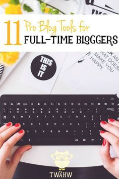 Click here to find out the favorite tools of a full-time blogger