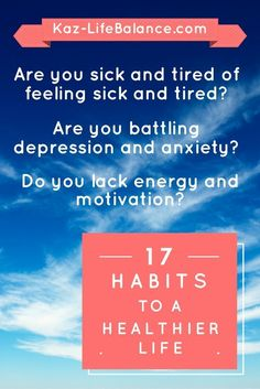 Do you lack energy and motivation? Want to change your life one habit at a time? Just sign up for the 17 Habits Plan. It's free!