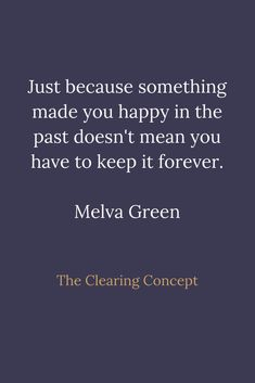 The Clearing Concept - Professional Decluttering and Organising Services Wisdom Quotes, True Quotes, Motivational Quotes, Inspirational Quotes, Twitter Header Quotes, Pep Talks, Meaningful Words, Some Words, Good Advice